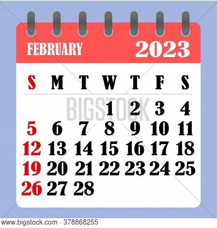 Letter Calendar For February 2023. The Week Begins On Sunday. Time, Planning And Schedule Concept. F