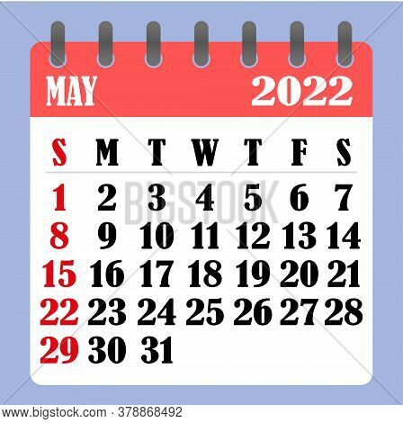 Letter Calendar For May 2022. The Week Begins On Sunday. Time, Planning And Schedule Concept. Flat D