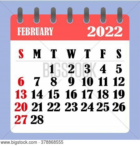 Letter Calendar For February 2022. The Week Begins On Sunday. Time, Planning And Schedule Concept. F