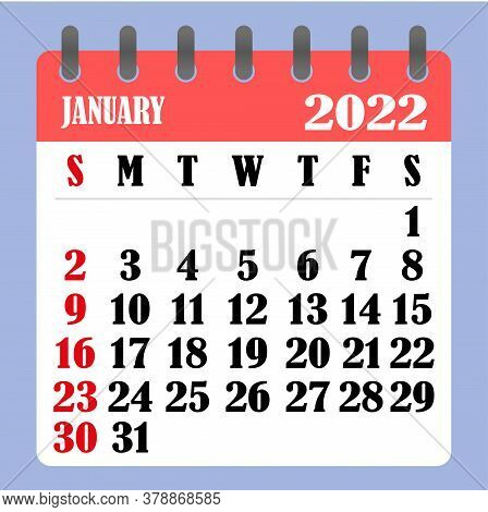 Letter Calendar For January 2022. The Week Begins On Sunday. Time, Planning And Schedule Concept. Fl