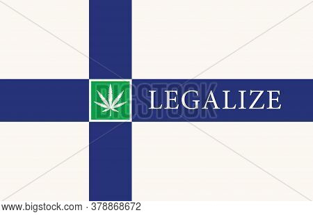 Banner In The Form Of The Finnish Flag With A Hemp Leaf. The Concept Of Legalizing Marijuana, Cannab