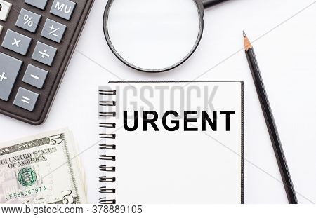 Urgent. A Note In A Notebook For Urgent Matters