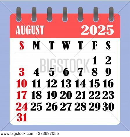 Letter Calendar For August 2025. The Week Begins On Sunday. Time, Planning And Schedule Concept. Fla