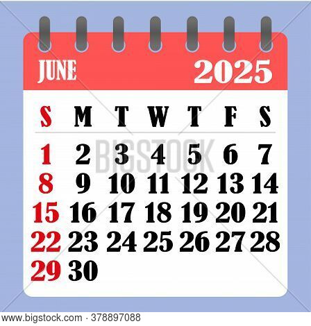 Letter Calendar For June 2025. The Week Begins On Sunday. Time, Planning And Schedule Concept. Flat