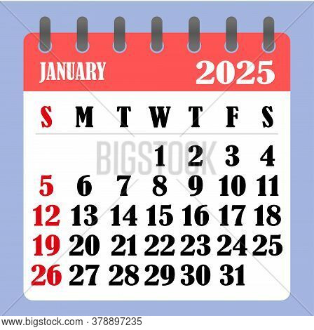 Letter Calendar For January 2025. The Week Begins On Sunday. Time, Planning And Schedule Concept. Fl