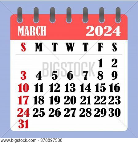 Letter Calendar For March 2024. The Week Begins On Sunday. Time, Planning And Schedule Concept. Flat