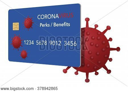 A Credit Card That Includes Perks And Benefits To Be Used During The Coronavirus Pandemic Is Seen He