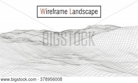 Wireframe 3D Landscape Mountains.wireframe Landscape Wire. Cyberspace Grid. Abstract Vector Landscap