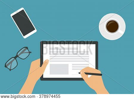 Flat Design Illustration Of The Hands Of A Man Or Woman Holding A Touch Screen Tablet. He Signs An E