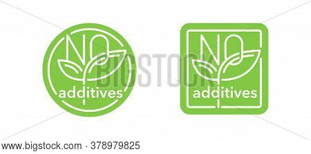 No Additives Sign For Healthy Natural  Food Products Label - Vector Isolated Pictogram In 2 Variatio