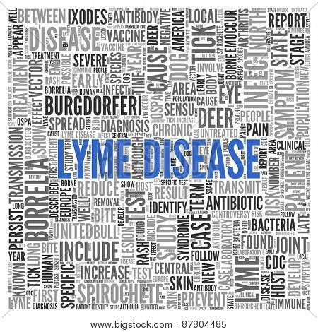 Close up Blue LYME DISEASE Text at the Center of Word Tag Cloud on White Background.