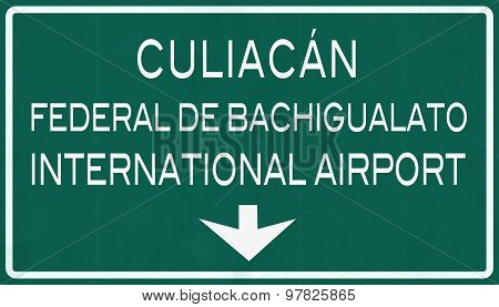 Culiacan Mexico International Airport Highway Sign