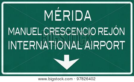 Merida Mexico International Airport Highway Sign