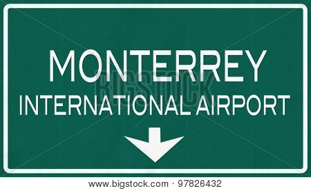 Monterrey Mexico International Airport Highway Sign
