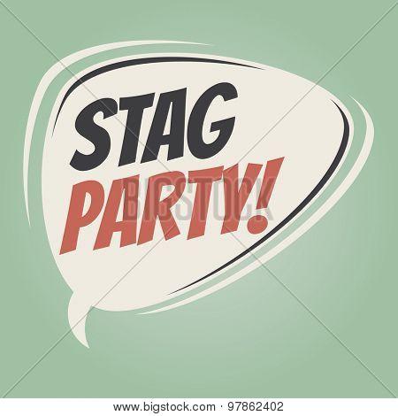 stag party retro speech balloon