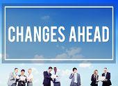 Changes Ahead Ambition Aspiration Improvement COncept poster