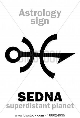 Astrology Alphabet: SEDNA, superdistant external dwarf planet (with elongated elliptical orbit). Hieroglyphics character sign (original single symbol).