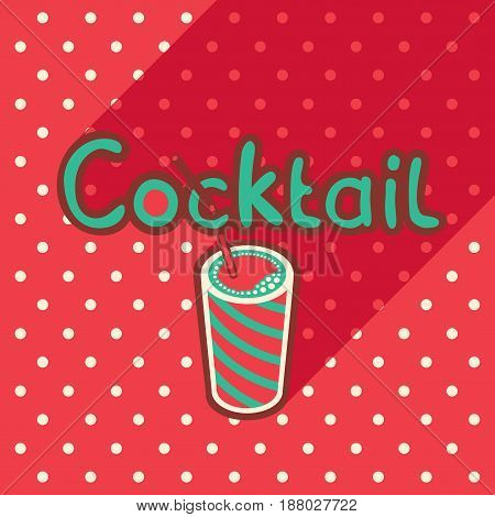 Vector poster in flat style with glass of cocktail and straw on the background of the red tablecloth with polka dots. Template for flyers banners invitations brochures and covers.