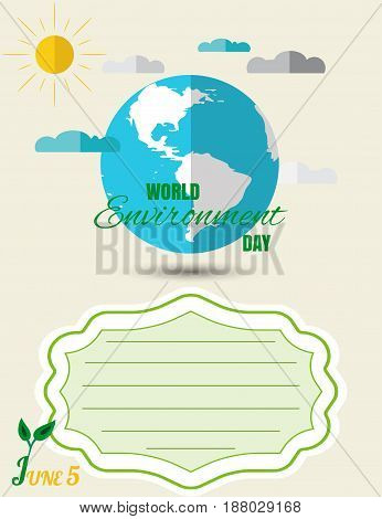 Vector World Environment Day poster on the light background with blue globe with shadow clouds sun empty label for text.