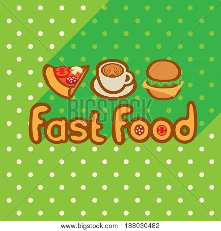 Fast food on the background of the green tablecloth with polka dots. Pizza coffee burger logo flat style design. Vector template for flyers banners invitations brochures and covers.