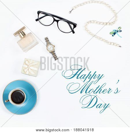 Happy Mother's Day Card with feminine accessories arrangement on white background