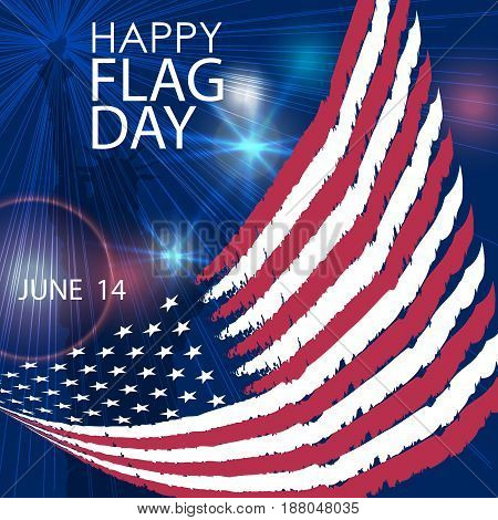 Happy Flag Day greeting card. Vector. American Flag and star, rays, flashes on blue. June 14.