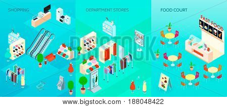 Shopping mall department stores interior and fast food  court 3 isometric vertical banners set isolated vector illustration