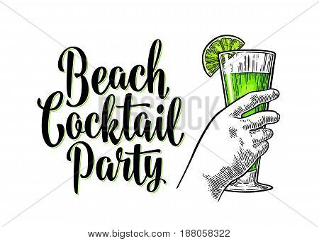 Alcohol green cocktail with slice lime. Vintage vector engraving illustration with lettering. Isolated on white background. For poster, menu, invitation to summer beach party.