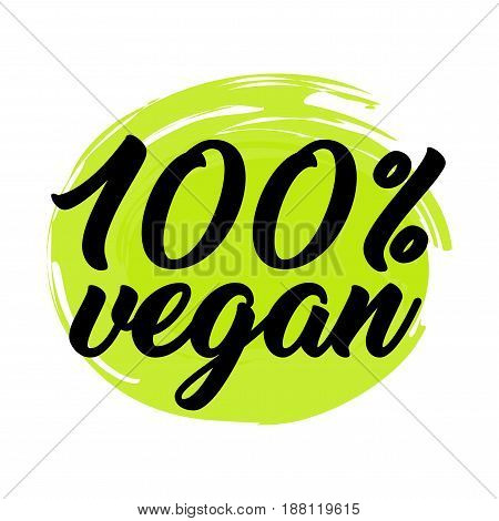 100 VEGAN, Organic healthy logo labels, hand lettering and light green color design for vegan society poster, vector flat style illustration isolated on white background