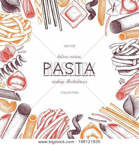 Vector menu template with traditional Italian pasta. Hand drawn food sketch. Vintage card or invitation design for cafe or restaurant design