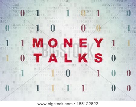 Business concept: Painted red text Money Talks on Digital Data Paper background with Binary Code