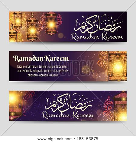 Ramadan Kareem banners template with lamp, lights and calligraphy. Vector illustration