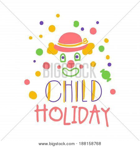 Child holiday promo sign. Childrens party colorful hand drawn vector Illustration for invitation, card, menu, banner, poster