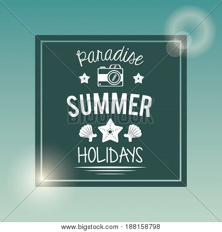 poster with square frame of logo text paradise summer holidays with camera vector illustration