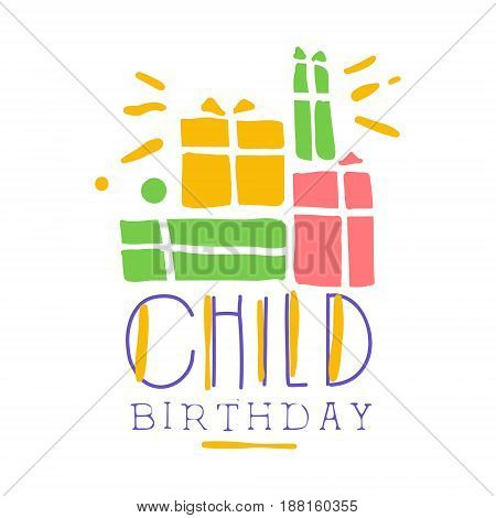 Child birthday promo sign. Childrens party colorful hand drawn vector Illustration for invitation, card, menu, banner, poster