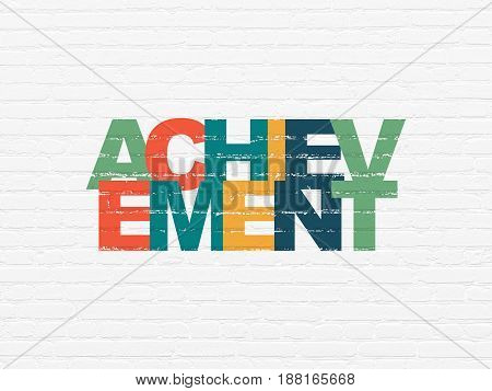 Studying concept: Painted multicolor text Achievement on White Brick wall background