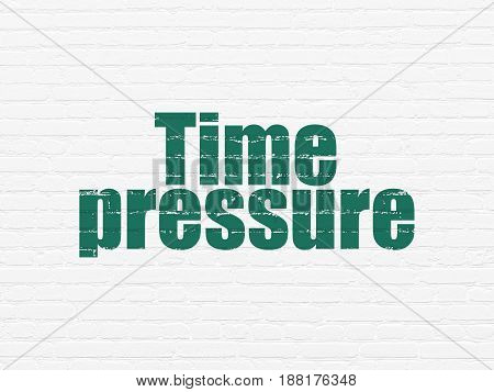 Time concept: Painted green text Time Pressure on White Brick wall background