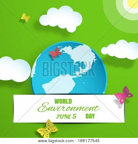 Vector greeting paper craft of World Environment Day on the gradient green background with blue globe insert in the pocket sun clouds shadow butterflies and text.