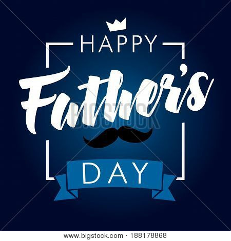Happy Fathers Day calligraphy navy blue banner. Happy father`s day vector lettering background. Dad my king illustration