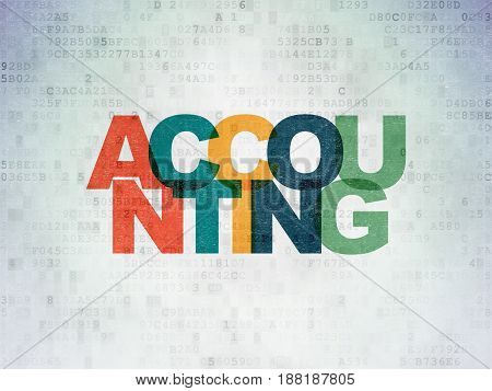 Money concept: Painted multicolor text Accounting on Digital Data Paper background