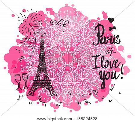 Paris I love you. Illustration black ink Eiffel Tower. Vector decorations isolated on white background. Handwritten inscription.
