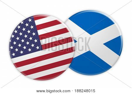US News Concept: USA Flag Button On Scotland Flag Button 3d illustration on white background
