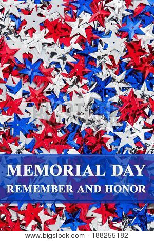 Memorial Day Remember and Honor text over red white and blue stars background