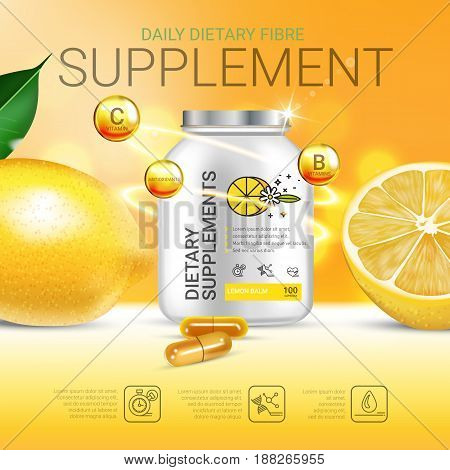 Lemon balm dietary supplement ads. Vector Illustration with Lemon supplement contained in bottle and lemon elements. Poster.