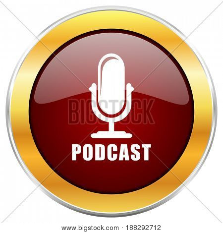 Podcast red web icon with golden border isolated on white background. Round glossy button.
