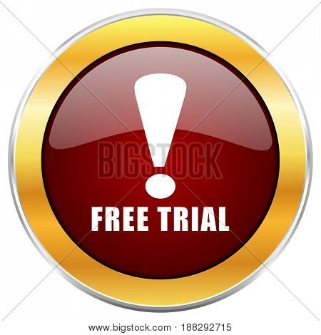 Free trial red web icon with golden border isolated on white background. Round glossy button.
