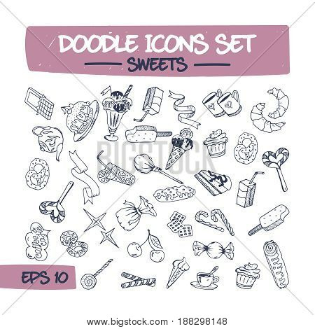 Doodle Icons Set of Sweets and Pastries. Sketch Illustration of Drawn Sweets, Pastries, Candy, Gingerbread, Cocktail, Croissant. Hand Drawing Line Illustrations for Your Presentations.