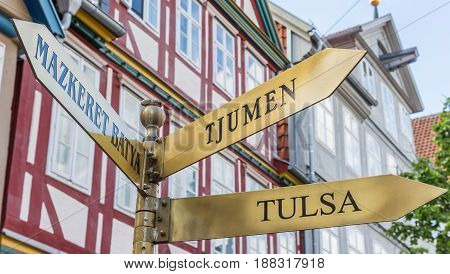 Sign Giving Directions To Tulsa, Tjumen And Mazkeret Batya In Celle
