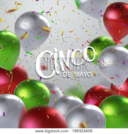 Cinco de Mayo. Vector festive illustration of lettered label, confetti and balloons of mexican flag colors. 5 of May holiday vector. Mexican holiday lettering.