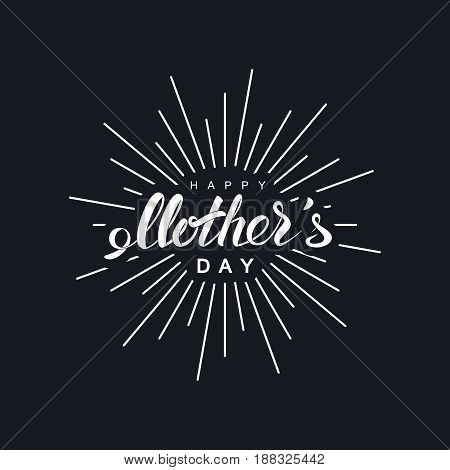 Happy Mothers Day. Vector holiday illustration of festive lettering with burst rays.